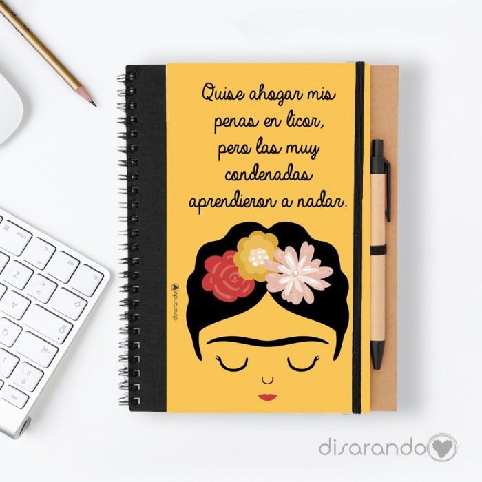 "Libreta Frida Khalo ""Quise ahogar mis penas en licor... """