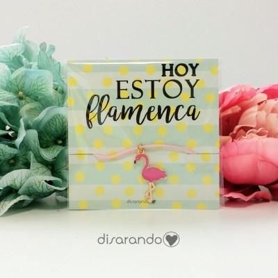 "Pulsera ""Hoy estoy flamenca"""