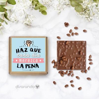 """Tableta chocolate """"Haz que cada día merezca la pena"""""""