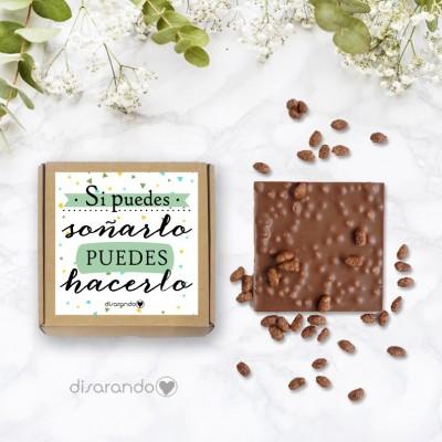 """Tableta chocolate """"Si puedes soñarlo, puedes hacerlo"""""""