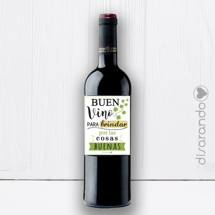 """Botella Rioja """"Buen Vino para brindar por las cosas Buenas"""""""