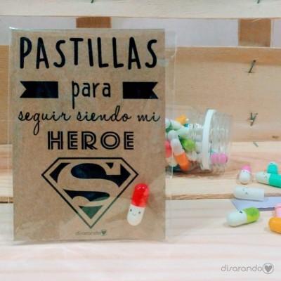 """Pastillas para """"seguir siendo mi héroe"""""""