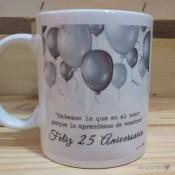 """Taza """"Bodas de plata, 25 Aniversario"""""""
