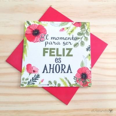"""Tarjeta """"El momento para ser feliz es ahora"""""""
