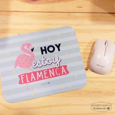 """Alfombrilla """"Hoy estoy flamenca"""""""