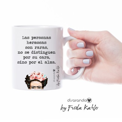 "Taza Frida Khalo ""Las personas hermosas son raras..."""
