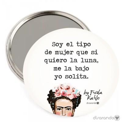 """Espejo Frida Kahlo """"Soy el tipo de mujer que si quiero la luna... """""""