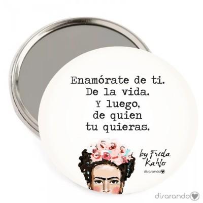 """Espejo Frida Kahlo """"Enamórate de ti. De la vida... """""""