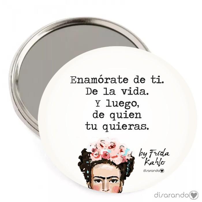 """Espejo Frida Kahlo """"Enamórate de ti. De la vida. Y luego, de quien tu quieras"""""""