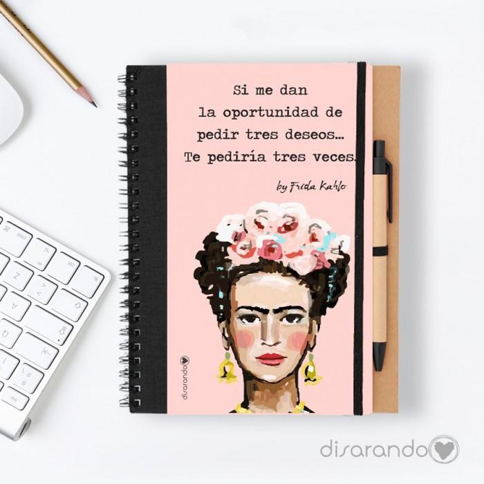 "Libreta Frida Khalo ""Si me dan la oportunidad de pedir tres deseos..."""