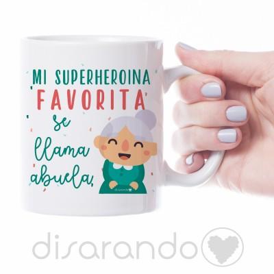 "Taza ""Mi superhoerina favorita se llama Abuela"""