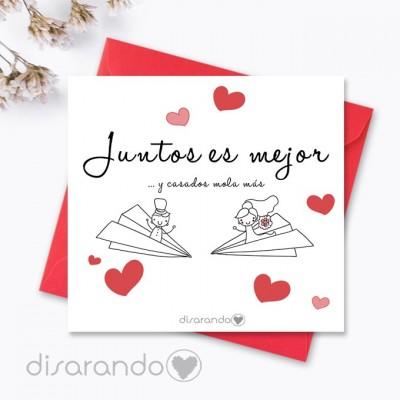 """Tarjeta """"Juntos es mejor y casados mola más"""""""