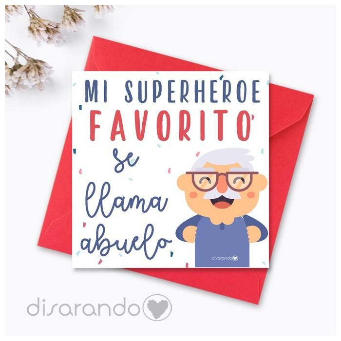 """Tarjeta """"Mi superhéroe favorito se llama abuelo"""""""