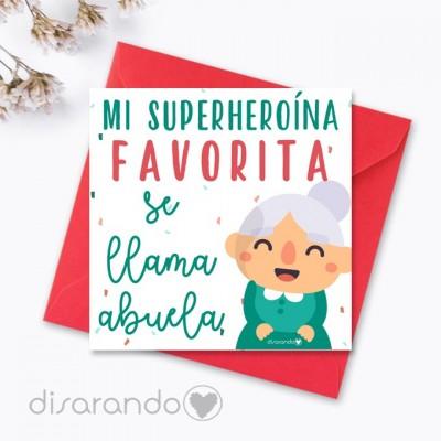 "Tarjeta ""Mi superheroína favorita se llama abuela"""