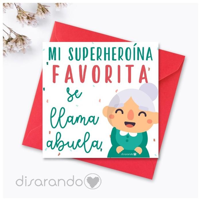 "Tarjeta ""Mi superheroína favorita se llama abuelo"""