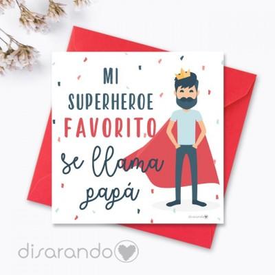 """Tarjeta """"Mi superhéroe favorito se llama papá"""""""