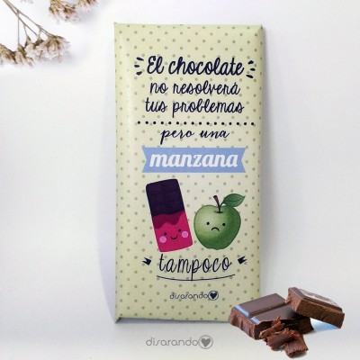 "Tableta Chocolate ""El chocolate no resolverá tus problemas, pero una manzana tampoco"""