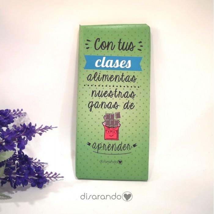"Tableta Chocolate ""Con tus clases..."""