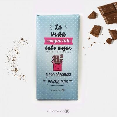 """Tableta Chocolate """"La vida compartida sabe mejor, y con chocolate mucho más"""""""