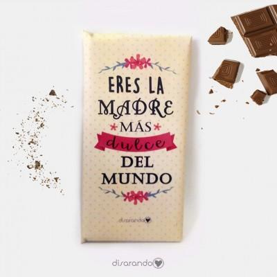 """Tableta Chocolate """"Eres la madre más dulce del mundo"""""""