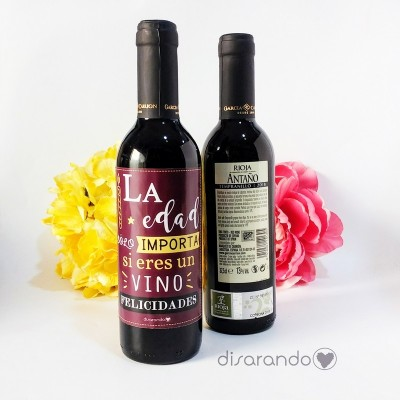 "Botella Rioja ""La edad sólo importa... """