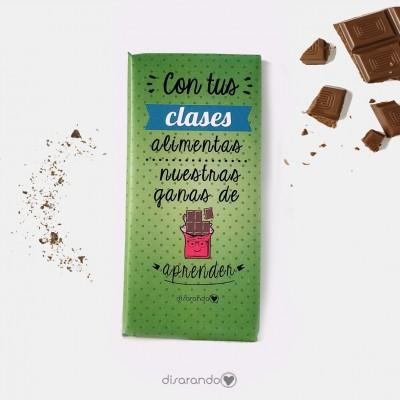 """Tableta Chocolate """"Con tus clases alimentas nuestras ganas de aprender"""""""