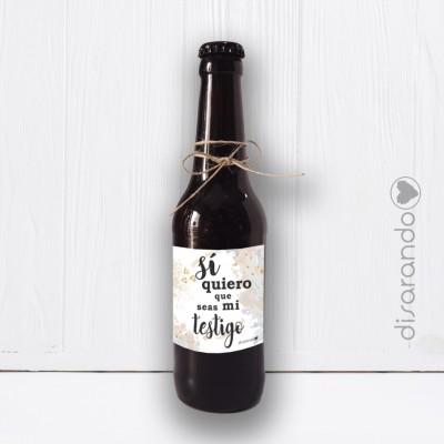 "Botellín Cerveza Artesana ""Testigo Si quiero"""